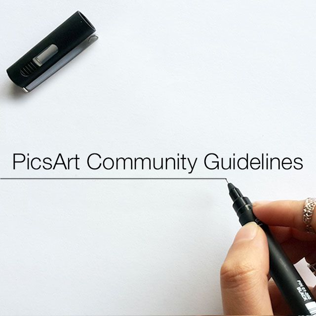 PicsArt Community Guidelines